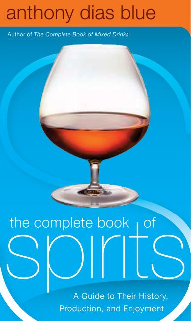 The Complete Book of Spirits By Blue, Anthony Dias