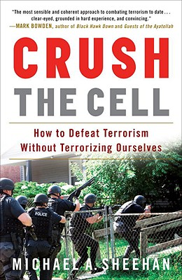 Crush the Cell By Sheehan, Michael A.