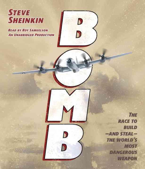 [CD] Bomb By Sheinkin, Steve/ Samuelson, Roy (NRT)