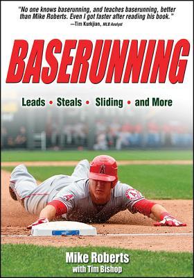 Baserunning By Roberts, Mike/ Bishop, Tim